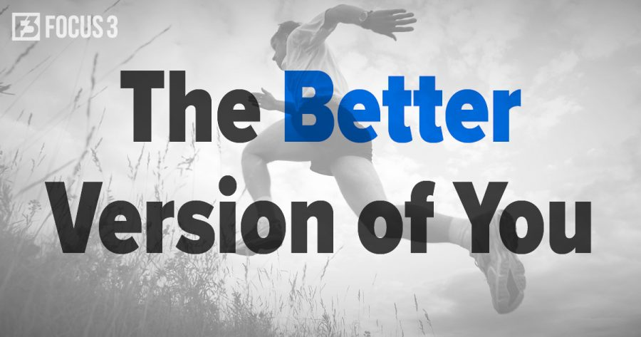 The Better Version of You