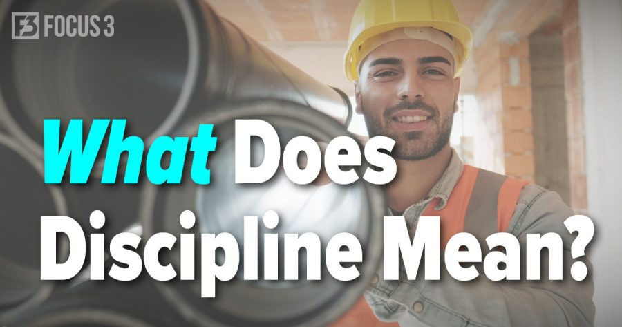 What Does Discipline Mean?